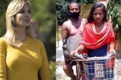 ivanka trump praises indian girl who cycled 1200Km for her father